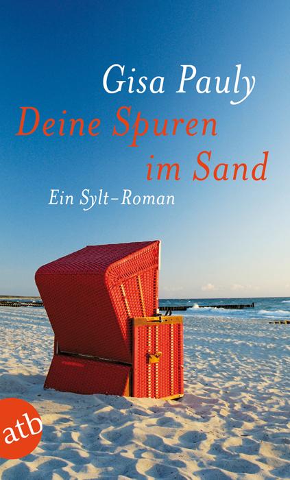 Deine Spuren im Sand - Ein Sylt-Roman - Gisa Pauly