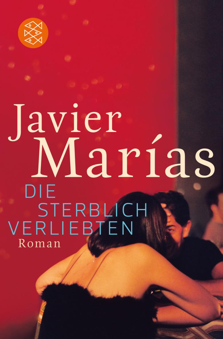 Die sterblich Verliebten - Javier Marías