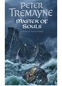 Masters of Souls - Peter Tremayne [Paperback]