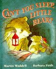 Can´t You Sleep, Little Bear? - Waddell, Martin