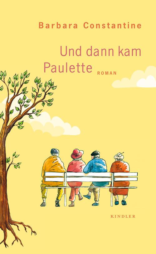 Und dann kam Paulette - Barbara Constantine [Gebundene Ausgabe]