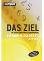 Das Ziel: Ein Roman über Prozessoptimierung - Eliyahu M. Goldratt [5. Auflage 2013]