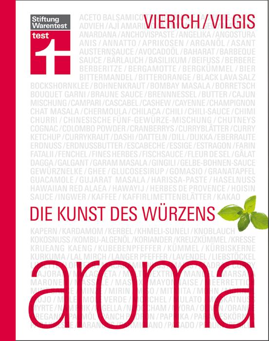 Aroma: Die Kunst des Würzens - Thomas Vierich