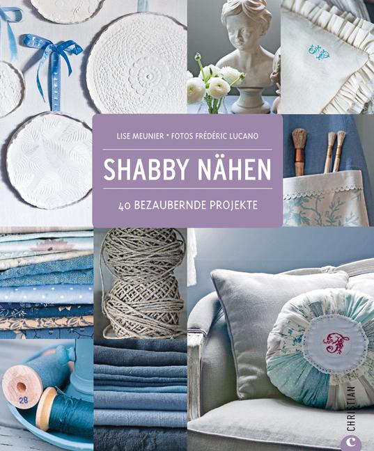 Shabby Nähen: Wohndesign, Dekoration und Access...