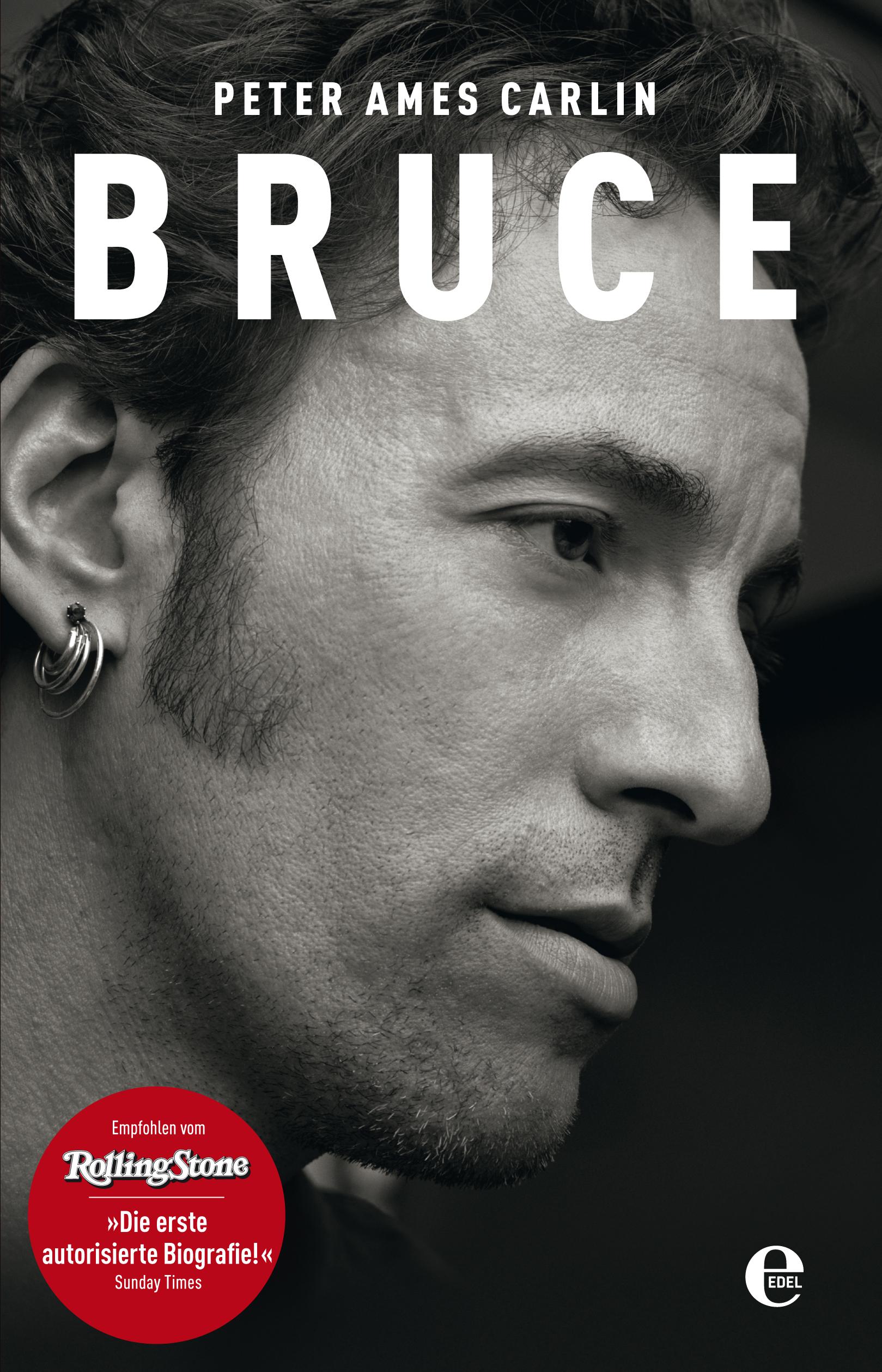 Bruce: Die Springsteen-Biografie - Peter Ames Carlin