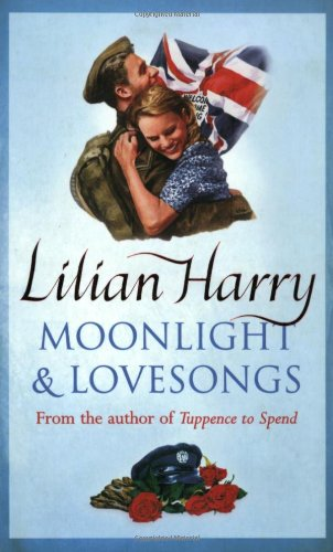 Moonlight and Lovesongs (Street at War) - Harry, Lilian