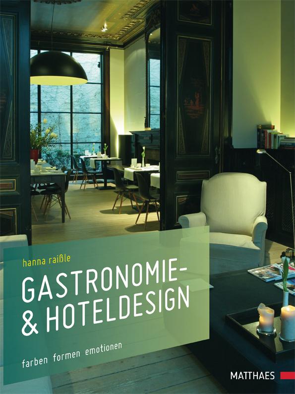 Gastronomie- & Hoteldesign: Farben Formen Emoti...