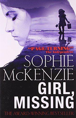 Girl, Missing - Mckenzie, Sophie