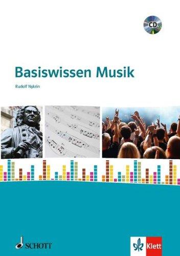 Basiswissen Musik: für den Unterricht an allgem...