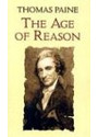 The Age of Reason: Being an Investigation of True and Fabulous Theology - Moncure Daniel Conway