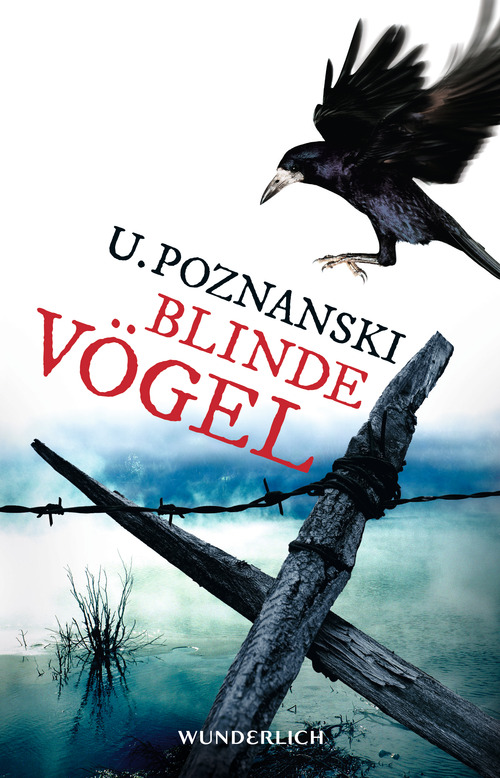 Blinde Vögel - Poznanski, Ursula