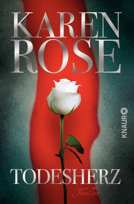 Todesherz: Thriller - Rose, Karen