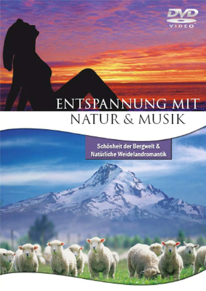 Entspannung mit Natur & Musik: Schönheit der Be...