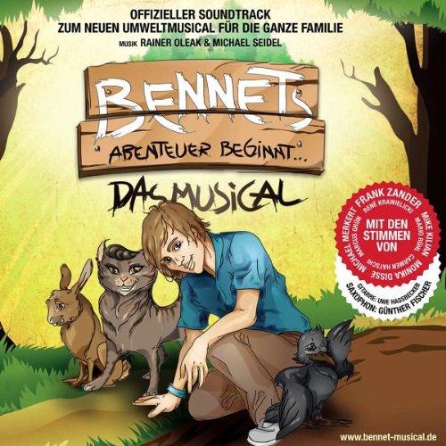 Bennets Musical - Bennets Abenteuer Beginnt