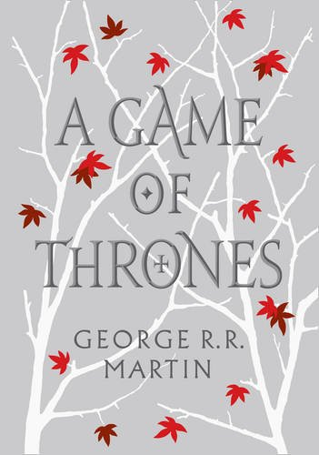 A Song of Ice and Fire: Book 1 - A Game of Thrones - George R. R. Martin [Hardcover; Special Edition]