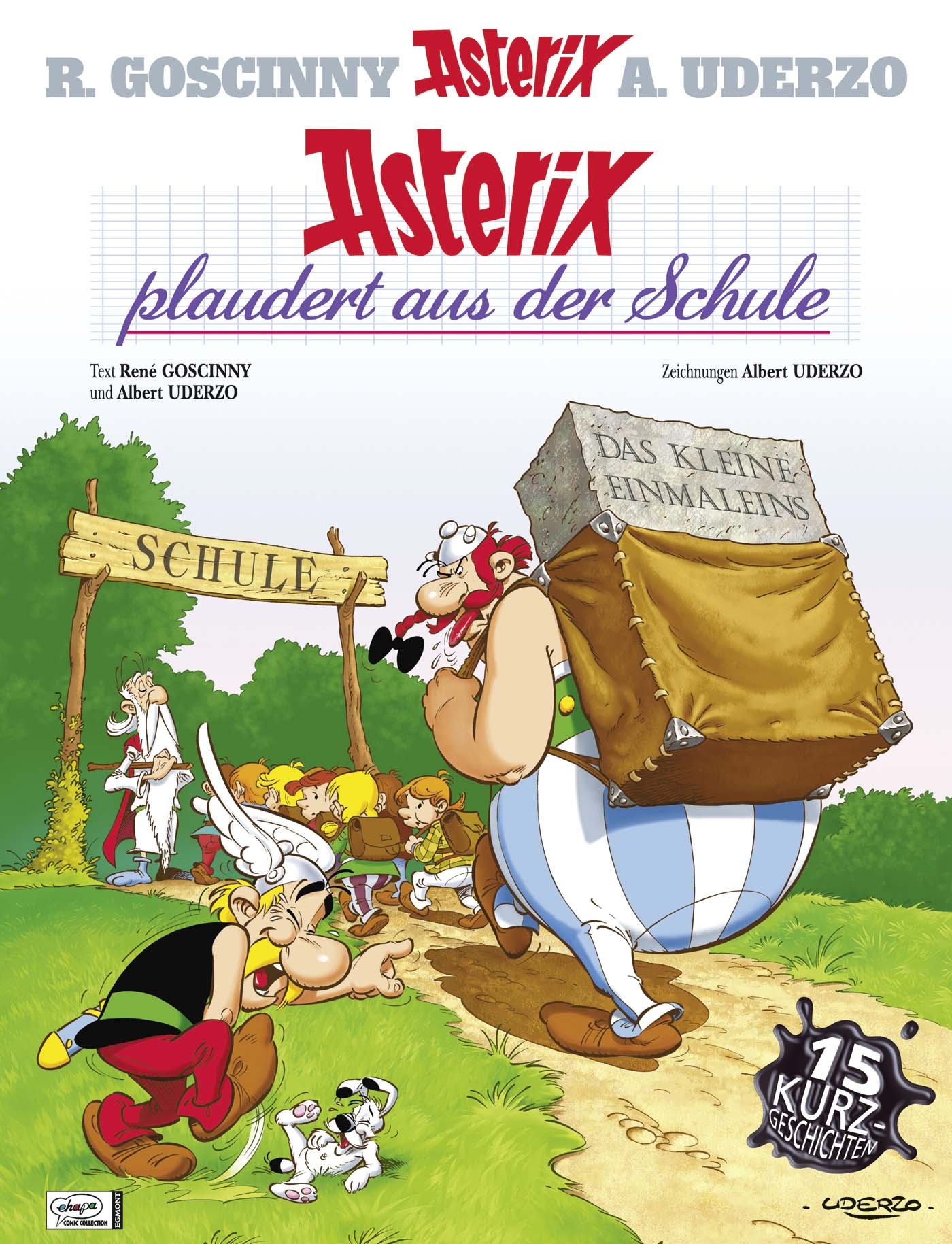 Asterix: Band 32 - Asterix plaudert aus der Schule - R. Goscinny & A. Uderzo [Gebundene Ausgabe]