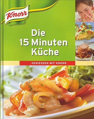 4026411166490 - die 15 Minuten- Küche - Knorr
