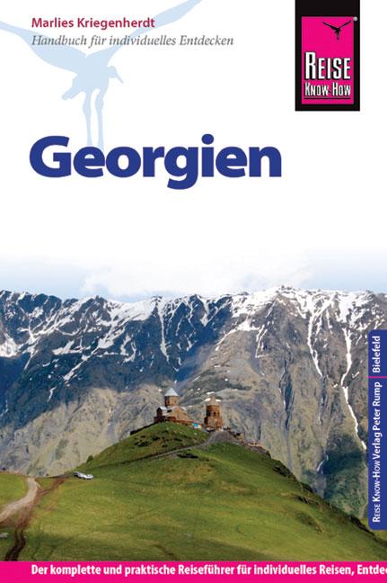 Georgien: Reiseführer für individuelles Entdeck...