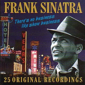 Sinatra,Frank - There S No Business Like Show