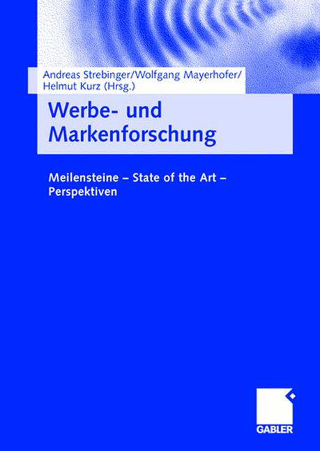 Werbe- und Markenforschung: Meilensteine - Stat...