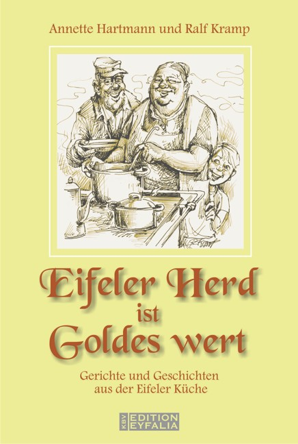Eifeler Herd ist Goldes wert