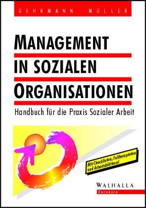 Management in sozialen Organisationen. Handbuch...