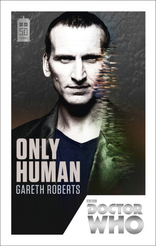Doctor Who: Only Human - Gareth Roberts [Paperback]