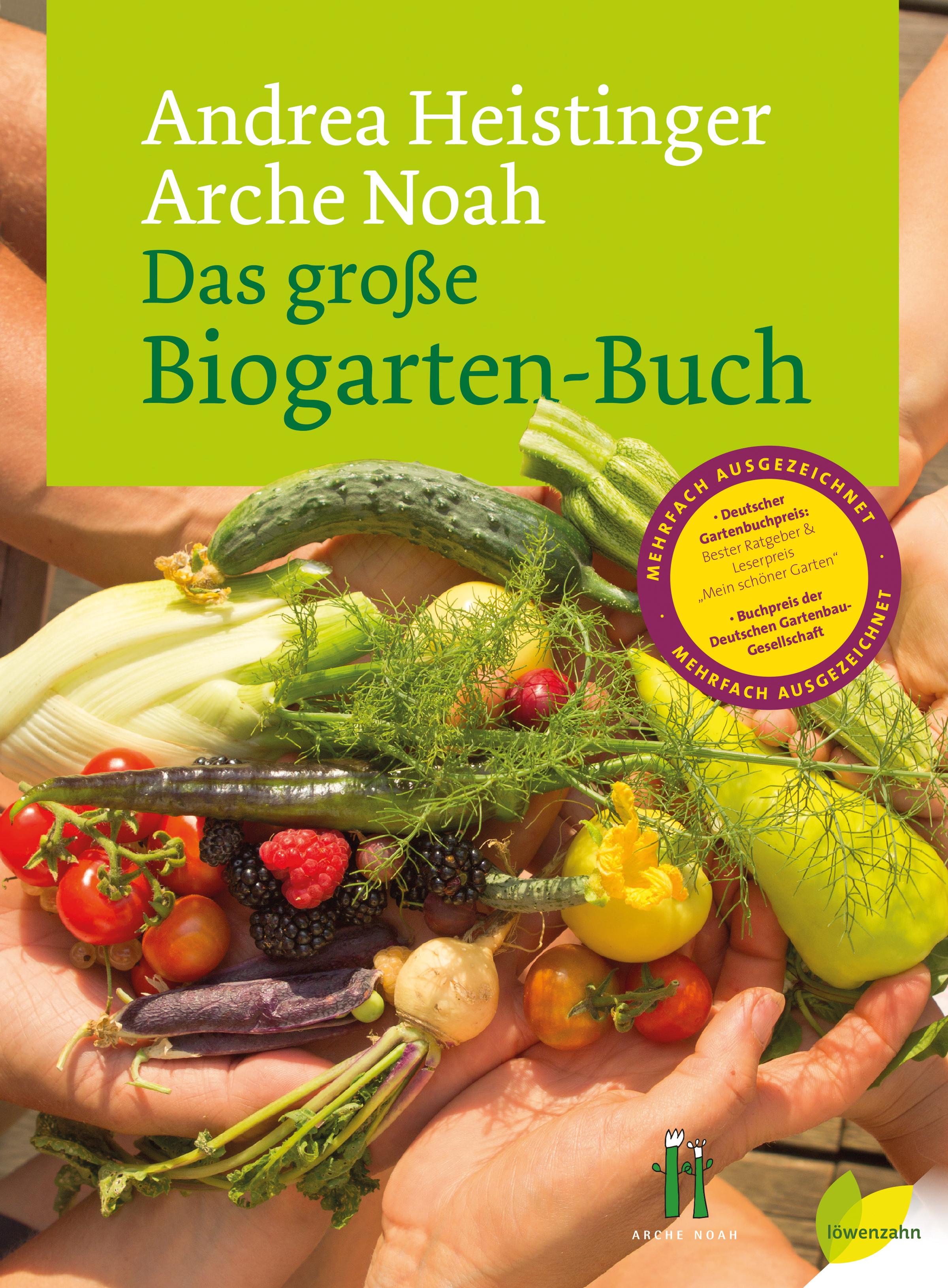 Das große Biogarten-Buch - Andrea Heistinger [Gebundene Ausgabe]