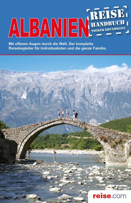 Albanien Reiseführer: Das komplette Reisehandbu...