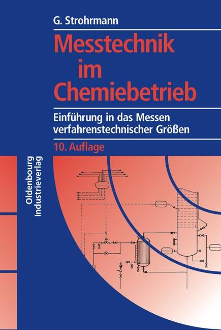 Meßtechnik im Chemiebetrieb: Einführung in das ...