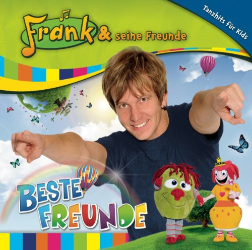 Frank und Seine Freunde - Beste Freunde