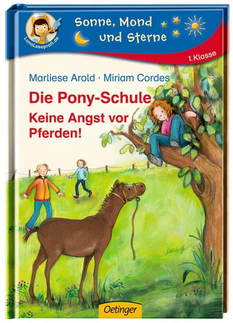 Die Pony-Schule 03. Keine Angst vor Pferden - A...