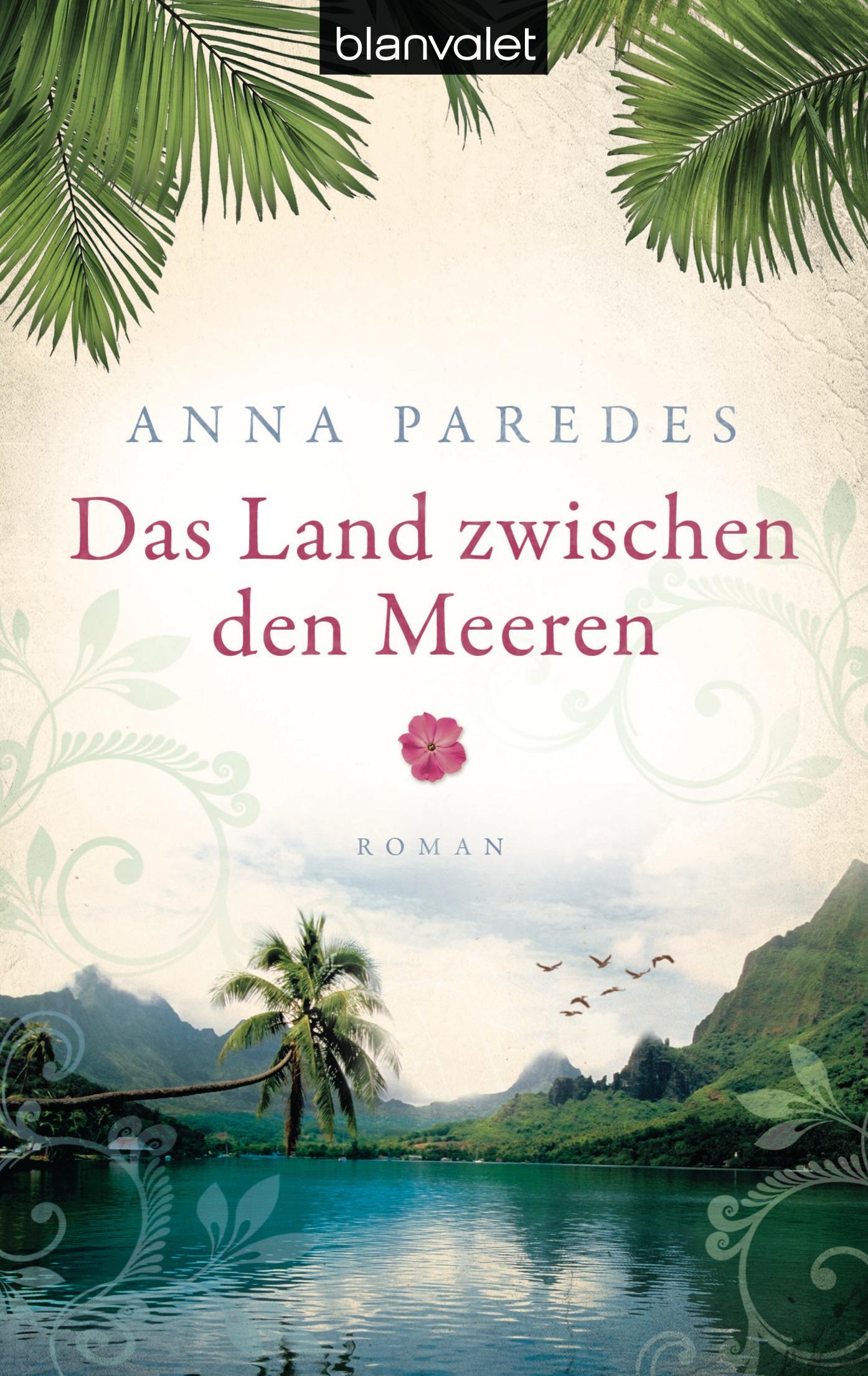Das Land zwischen den Meeren - Anna Paredes