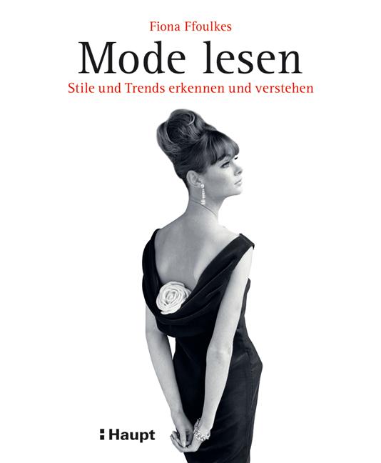 Mode lesen: Stile und Trends erkennen und verst...