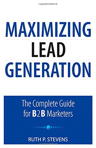 Maximizing Lead Generation: The Complete Guide ...