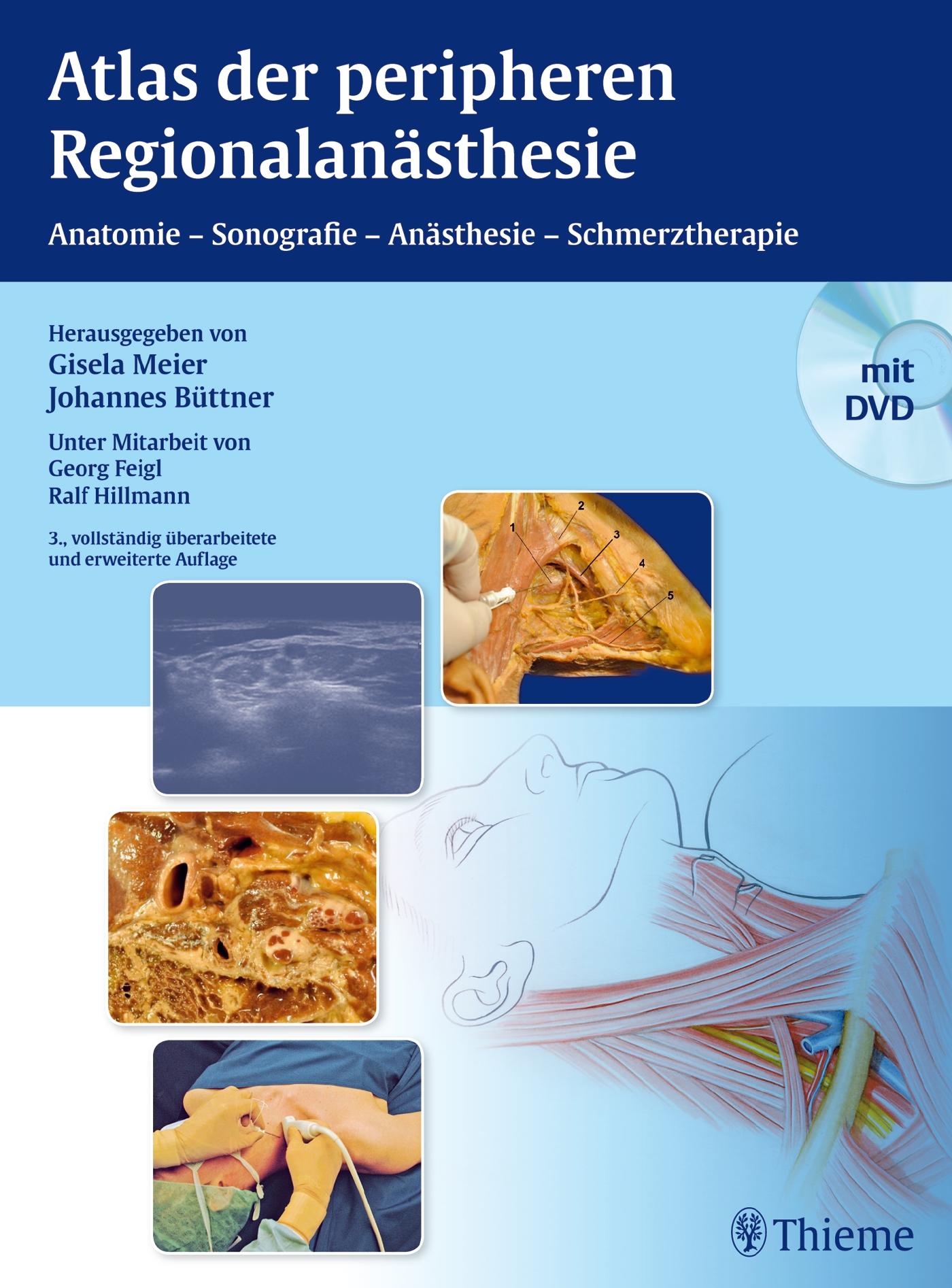 Atlas der peripheren Regionalanästhesie: Anatomie - Anästhesie - Schmerztherapie - Gisela Meier [Gebundene Ausgabe, 3. A