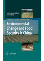 Advances in Global Change Research: Environmental Change and Food Security in China - Jenifer Huang McBeath, Jerry McBeath [Hardcover]