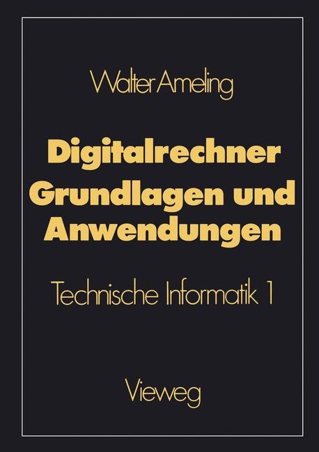 Digitalrechner - Grundlagen und Anwendungen: Te...