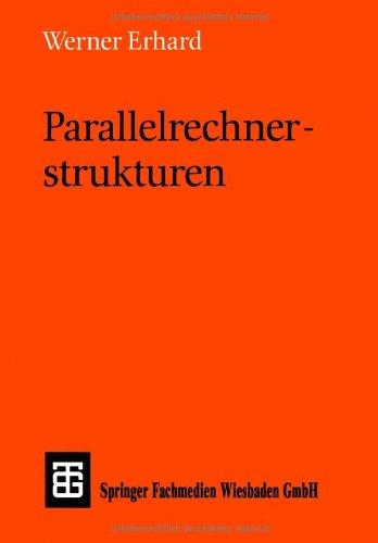 Parallelrechnerstrukturen: Synthese von Archite...