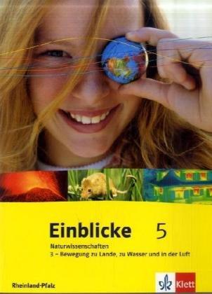 Einblicke Naturwissenschaften. Ausgabe für Rhei...