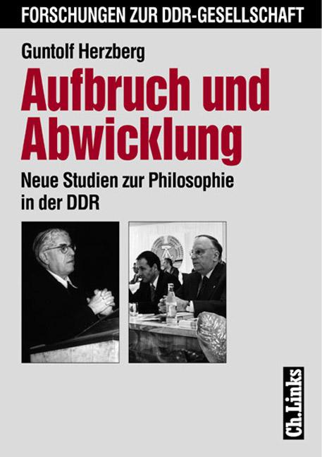 Aufbruch und Abwicklung. Neue Studien zur Philo...