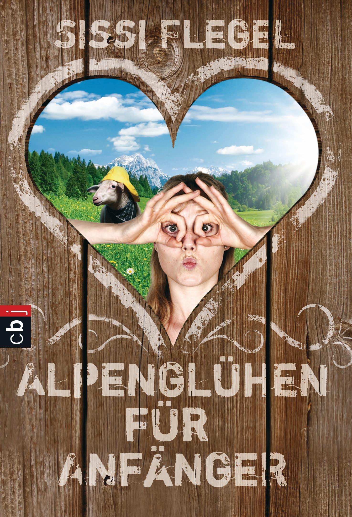 Alpenglühen für Anfänger - Flegel, Sissi