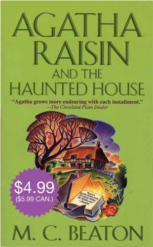 Agatha Raisin and the Haunted House - M. C. Beaton