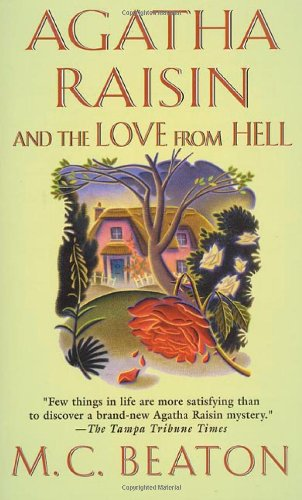 Agatha Raisin And The Love from Hell - M. C. Beaton