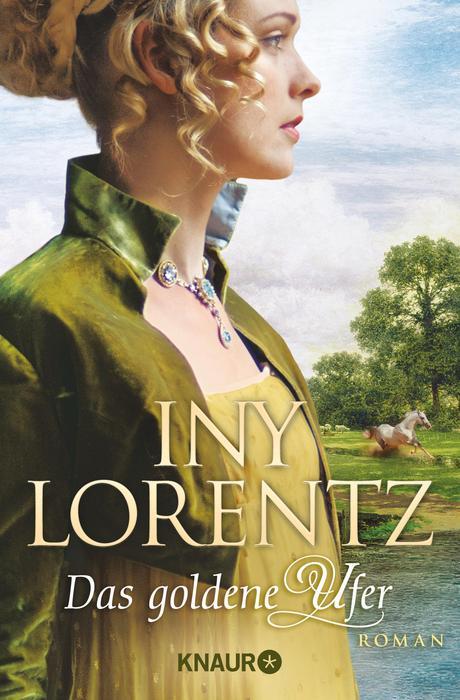 Das goldene Ufer: Roman (Knaur TB) - Lorentz, Iny