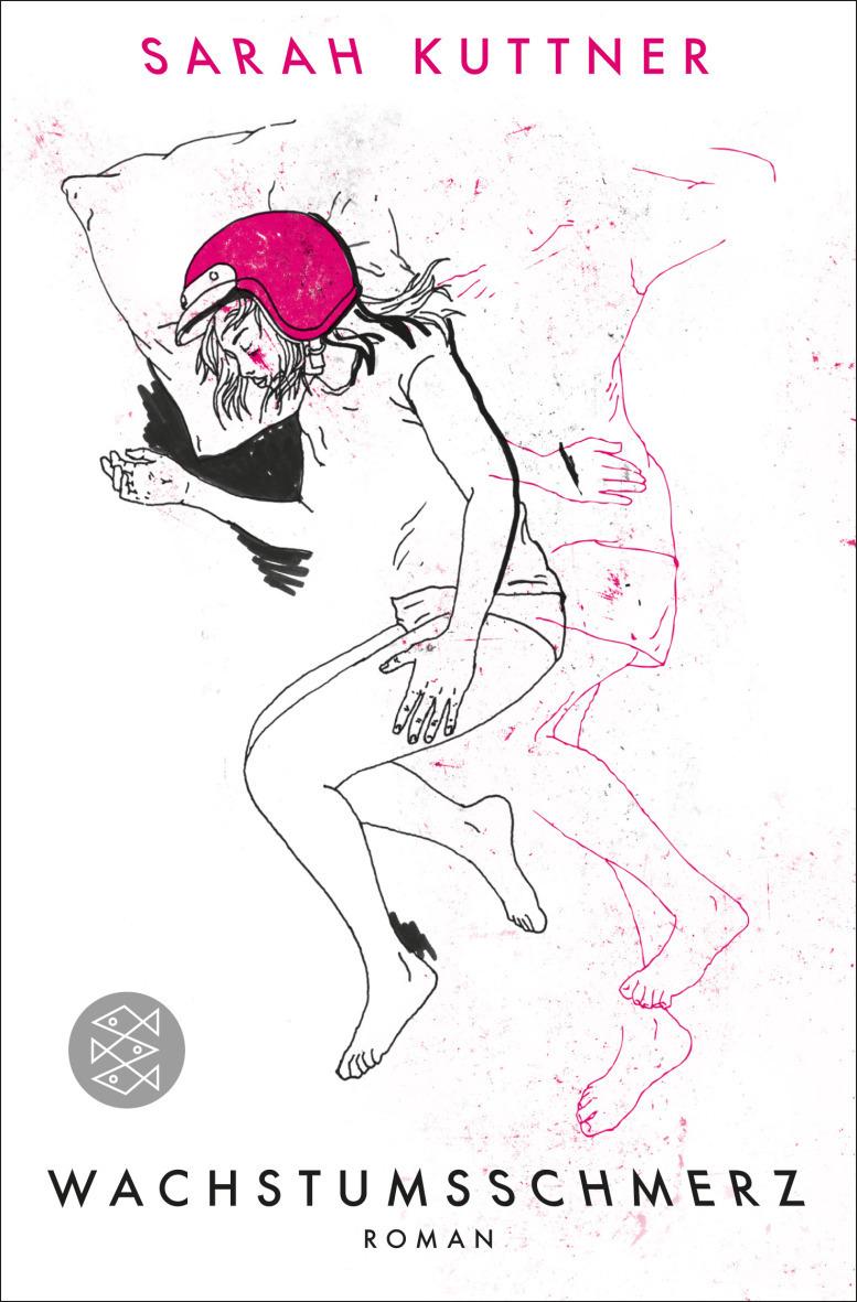 Wachstumsschmerz - Sarah Kuttner [Taschenbuch]