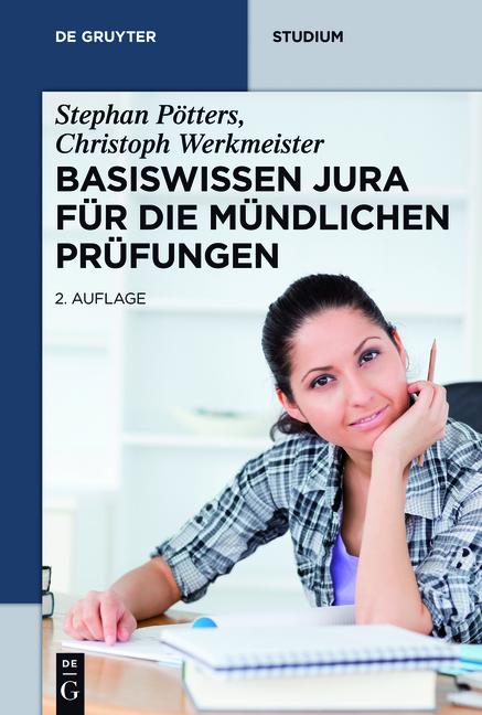 Basiswissen Jura für die mündlichen Prüfungen (de Gruyter Studium) - Pötters, Stephan