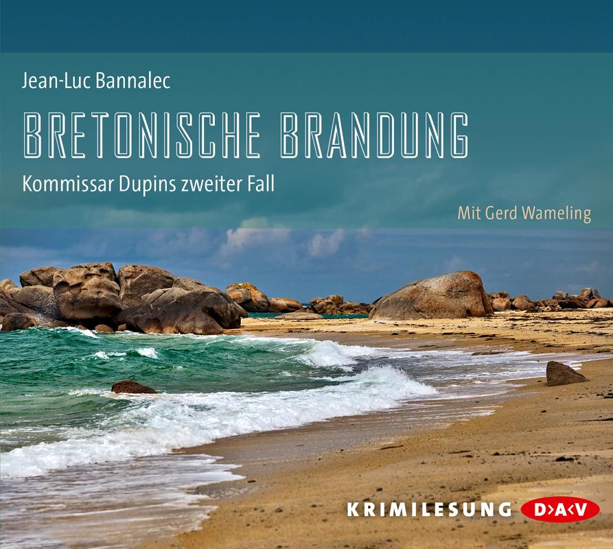 Bretonische Brandung: Kommissar Dupins zweiter Fall - Bannalec, Jean-Luc