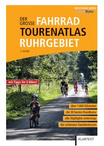 Der große Fahrrad-Tourenatlas Ruhrgebiet - Wolfgang Berke