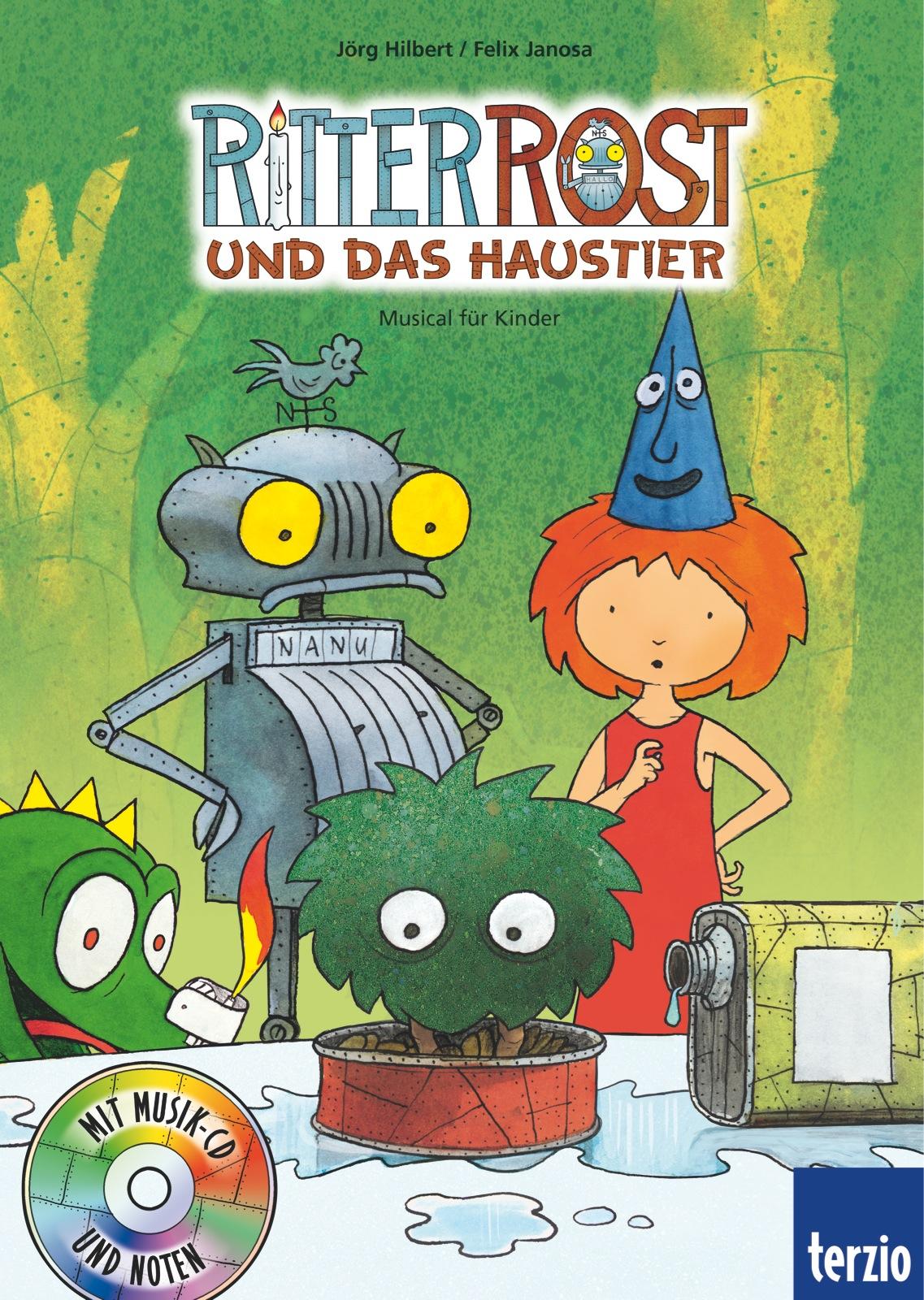 Ritter Rost - Musical für Kinder: Ritter Rost u...